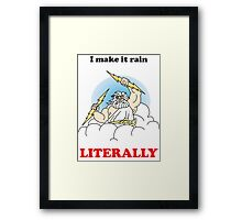 Making it rain funny t shirt  Framed Print