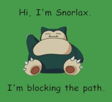 Snorlax is blocking your way by nomnomnomdesigs