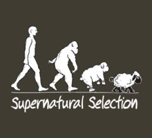 Supernatural Selection (Dark Shirt) by atheistcards