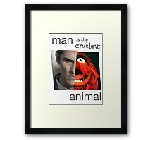 MAN is the cruelest ANIMAL Framed Print