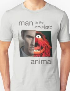 MAN is the cruelest ANIMAL T-Shirt