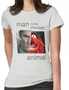 MAN is the cruelest ANIMAL Womens Fitted T-Shirt