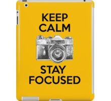 Keep Calm Stay Focused iPad Case/Skin