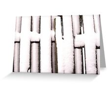 Cold Fence Greeting Card