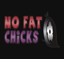 No Fat Chicks-Car Will Scrape by MGraphics
