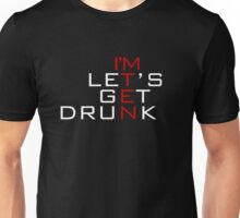 I'm ten - let's get drunk Unisex T-Shirt