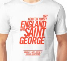 Cry God for Harry, England and Saint George Unisex T-Shirt