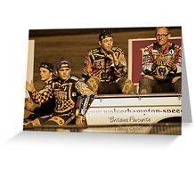 Wolves Speedway Team 4 members  Greeting Card
