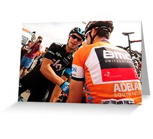 Cadel Evans and Richie Porte Greeting Card