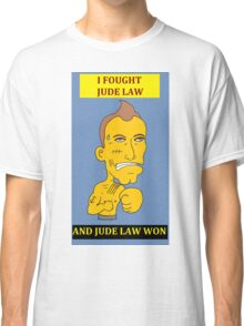 I Fought Jude Law And Jude Law Won (Lilac Background) Classic T-Shirt