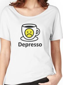 Depresso in the Morning Women's Relaxed Fit T-Shirt