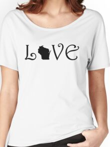 WISCONSIN LOVE Women's Relaxed Fit T-Shirt