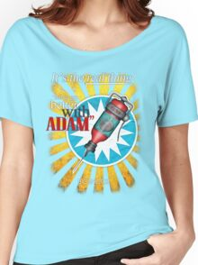 Better with ADAM! Women's Relaxed Fit T-Shirt