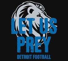 Let Us Prey - Detroit Football Unisex T-Shirt