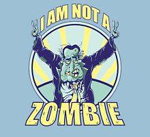 Not a Zombie Unisex T-Shirt