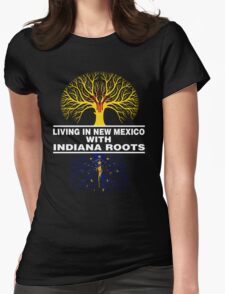 LIVING IN NEW MEXICO WITH INDIANA ROOTS T-Shirt