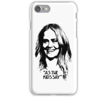 "Sarah Paulson Stencil Case iPhone 4s ""as the kids say"" iPhone Case/Skin"