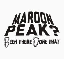 Maroon Peak Mountain Climbing by Location Tees