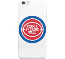 Form A F*cking Wall - Detroit Basketball! iPhone Case/Skin