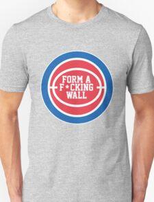 Form A F*cking Wall - Detroit Basketball! T-Shirt
