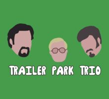 Trailer Park Trio by Alsvisions