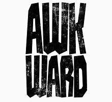 AWKWARD Unisex T-Shirt