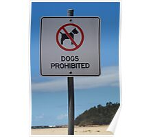 Dogs Prohibited Sign Poster