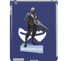 We're all soldiers now iPad Case/Skin