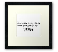 We're Going Sniping! Framed Print