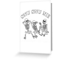 FUTURAMA SNU SNU DEATH Greeting Card