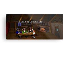 I want to be a pirate! (Monkey Island 2) Metal Print