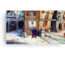 Wanted Guybrush Threepwood! (Monkey Island 2) Canvas Print