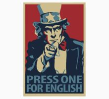 Press One For English - Uncle Sam - Funny Spoof - Shirts, Posters, Stickers by sturgils