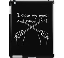 Drummers and Dreamers count to four iPad Case/Skin