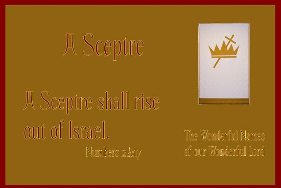 A Sceptre Shall Rise Out of Israel by aprilann