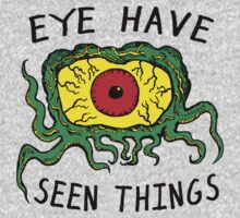 Eye Have Seen Things Kids Clothes