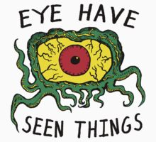 Eye Have Seen Things Baby Tee