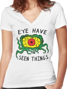 Eye Have Seen Things Women's Fitted V-Neck T-Shirt