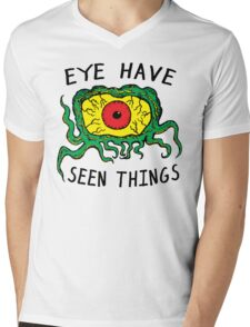 Eye Have Seen Things Mens V-Neck T-Shirt