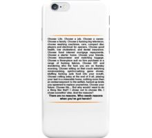 Trainspotting speech iPhone Case/Skin