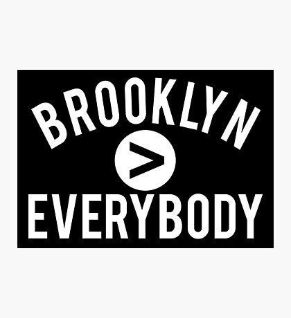 Brooklyn > Everybody Photographic Print