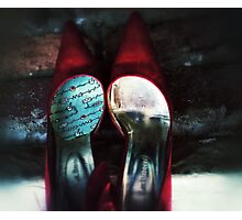 Put on your red shoes and dance with me..... Photographic Print