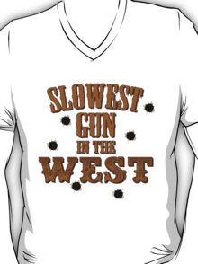 Slowest Gun in the West T-Shirt