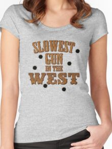 Slowest Gun in the West Women's Fitted Scoop T-Shirt