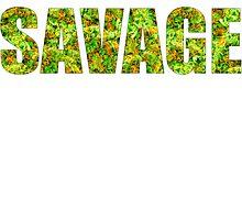 SAVAGE (KUSH Texture) by CannabisCloth