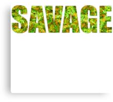 SAVAGE (KUSH Texture) Canvas Print