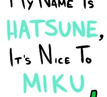Hatsune Miku: Greeting by Liam Hole
