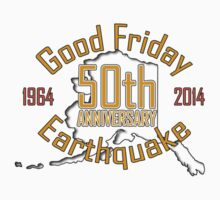 50th ANNIVERSARY GOOD FRIDAY EARTHQUAKE ~ Gold by Ed Rosek