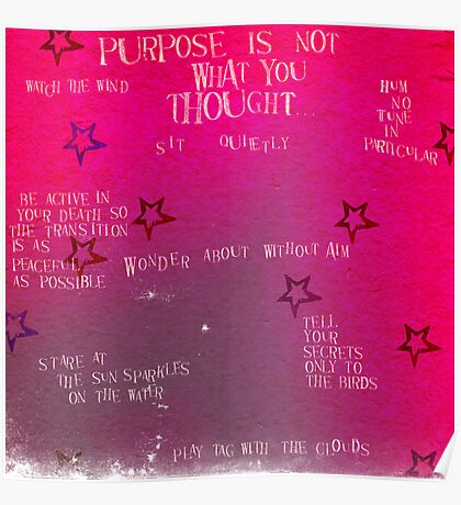 Reminders of what your real purpose is here... Poster