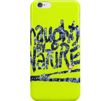 Naughty by Nature - Hip Hop iPhone Case/Skin